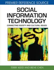 Social Information Technology  Connecting Society and Cultural Issues PDF