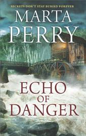 Echo of Danger: A Romance Novel