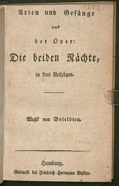 Arien und Gesänge aus der Oper: Die beiden Nächte: in drei Aufzügen