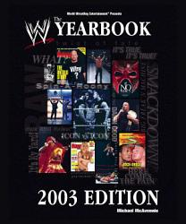 The World Wrestling Entertainment Yearbook 2003 Edition PDF