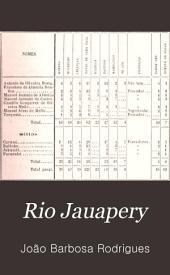 Rio Jauapery: pacificação dos Crichanás