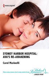 Sydney Harbor Hospital: Ava's Re-Awakening