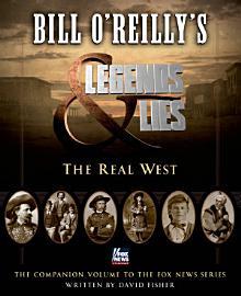Bill O Reilly S Legends And Lies