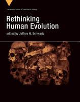 Rethinking Human Evolution PDF