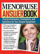 The Menopause Answer Book: Practical Answers, Treatments, and Solutions for Your Unique Symptoms