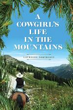 A Cowgirl's Life In The Mountains