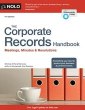 The Corporate Records Handbook: Meetings, Minutes & Resolutions, Edition 7
