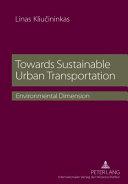 Towards Sustainable Urban Transportation