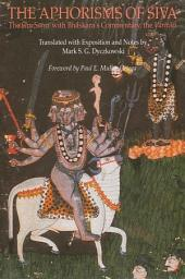 Aphorisms of Siva, The: The Siva Sutra with Bhaskara's Commentary, the Varttika