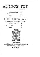 Diōnos Tu Chrisostomu Logoi Tessares: Peri duleias kai eleuthereias 2. Peri eleuthereias 1. Peri oiketōn 1