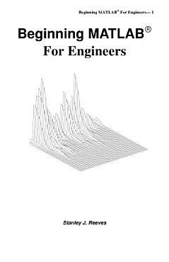 Beginning MATLAB for Engineers PDF