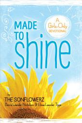 Made to Shine: A Girls-Only Devotional