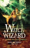 La tierra de las sombras  Witch   Wizard 2  PDF