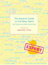 The Experts  Guide to the Baby Years PDF