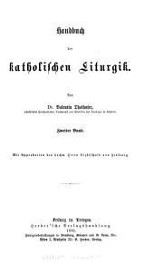 Handbuch der katholischen Liturgik: Band 2