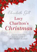 Lucy Charlton s Christmas  A Short Story PDF