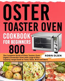 Oster Toaster Oven Cookbook for Beginners 800