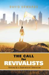 The Call For Revivalists Book PDF