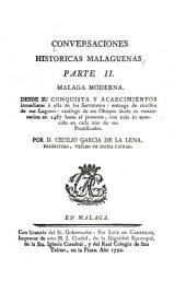 Conversaciones históricas malagueñas, o, Materiales de noticias seguras para formar la historia civil, natural y eclesiástica de la M.I. ciudad de Málaga: Volumen 3