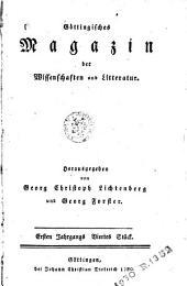 Göttingisches Magazin der Wissenschaften und Litteratur: Jg. 1. Stück 1