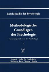 Themenbereich B: Methodologie und Methoden / Forschungsmethoden der Psychologie / Methodologische Grundlagen der Psychologie