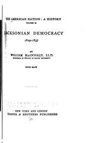 Jacksonian Democracy, 1829-1837: Volume 15
