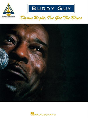 Buddy Guy   Damn Right  I ve Got the Blues  Songbook