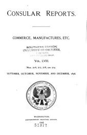 Consular Reports: Commerce, Manufactures, Etc, Volume 58, Issues 216-219