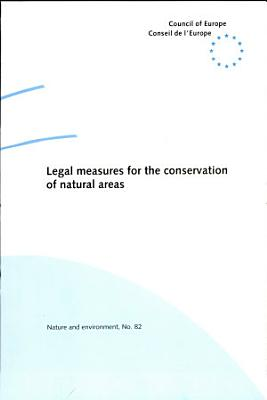 Legal Measures For The Conservation Of Natural Areas