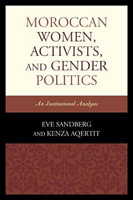 Moroccan Women  Activists  and Gender Politics