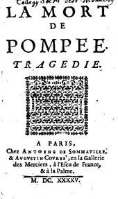 La Mort de Pompée: Tragédie