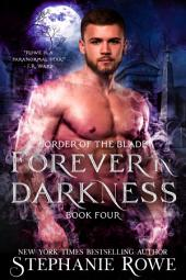 Forever in Darkness (Order of the Blade)