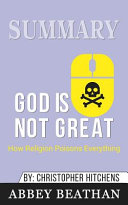 Summary of God Is Not Great