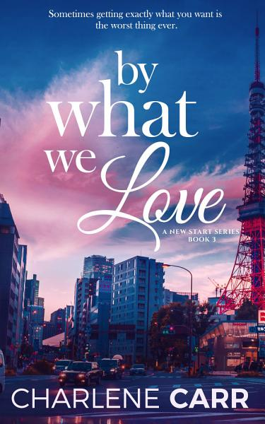 Download By What We Love Book