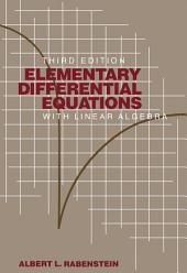 Elementary Differential Equations with Linear Algebra: Edition 3