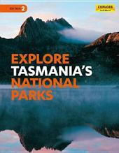 Explore Tasmania's National Parks