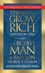 Think and Grow Rich and The Richest Man in Babylon  Original Classic Editions  PDF