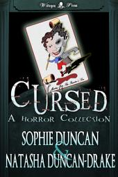 Cursed: A Horror Collection