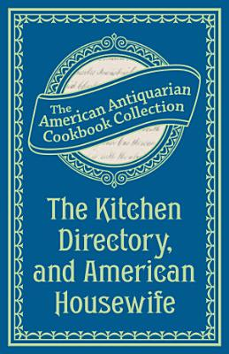 The Kitchen Directory And American Housewife