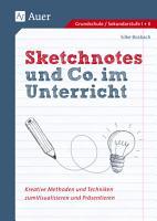Sketchnotes und Co  im Unterricht PDF