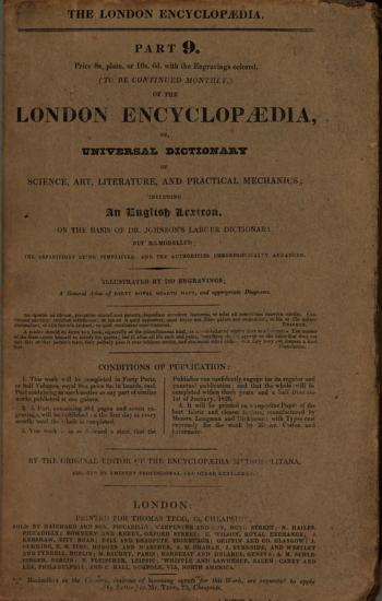 The London encyclopaedia  or  Universal dictionary of science  art  literature  and practical mechanics  by the orig  ed  of the Encyclopaedia metropolitana  T  Curtis   PDF