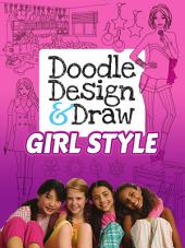 Doodle Design and Draw GIRL STYLE