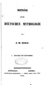 Beiträge zur deutschen mythologie: Bände 1-2