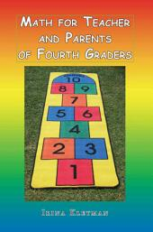 Math for Teacher and Parents of Fourth Graders 2012: 2012