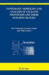 Systematic Modeling and Analysis of Telecom Frontends and their Building Blocks