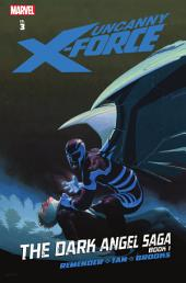 Uncanny X-Force Vol. 3: The Dark Angel Saga Book 1