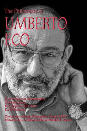 The Philosophy of Umberto Eco