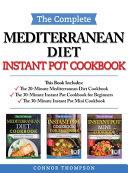 The Complete Mediterranean Instant Pot Cookbook