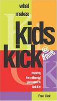 What Makes Kids Kick at Home PDF
