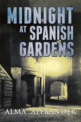 Midnight At Spanish Gardens Book PDF